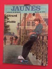 JAUNES N 2 GÉRARD LE DIABLE GLÉNAT 1983  BUCQUOY TITO BD BANDES DESSINÉES