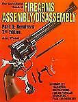Gun Digest Book of Firearms Assembly/Disassembly Pt. II : Revolvers by J. B....