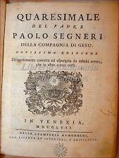 QUARESIMALE del Padre PAOLO SEGNERI 1757 Venezia Remondini con 40 Prediche