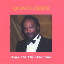 QUINCY JONES-Walk on the Wild Side