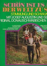 Josef Augustin schön ist es auf der Welt zu sein    LP  von 1972