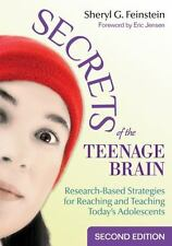 Secrets of the Teenage Brain: Research-Based Strategies for Reaching and Teachin