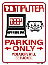 "Computer Geek Parking Only 9"" x 12"" Metal Novelty Parking Sign"