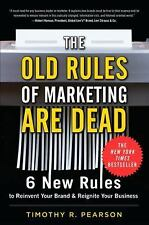 The Old Rules of Marketing are Dead: 6 New Rules to Reinvent Your Bran-ExLibrary