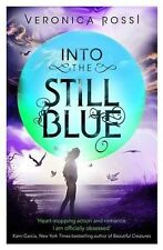 Into The Still Blue: Number 3 in series (Under the Never Sky), Rossi, Veronica,
