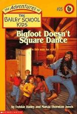 Bigfoot Doesn't Square Dance Adventures of the Bailey School Kids #25