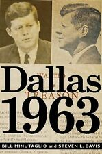 Bill Minutaglio - Dallas 1963 (2013) - Used - Trade Cloth (Hardcover)