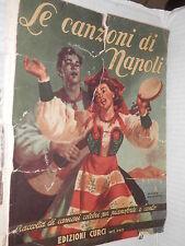 LE CANZONI DI NAPOLI Curci 1950 libro musica saggistica spettacolo di