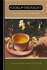Food for Thought : Daily Meditations for Overeaters - L. (1980, Paperback)