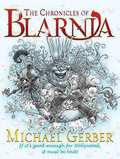 The Chronicles of Blarnia by Michael Gerber (Hardback, 2005)