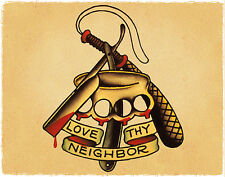 Love Neighbor Razor Knuckles Sailor Jerry Inspired Traditional Tattoo Poster
