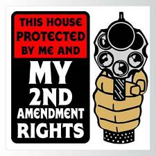 "House Protected by 2nd Amendment Rights Beware  of Owner Plastic Sign 12""x12"""