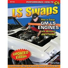 LS Swaps - How To Swap GM LS Engines Into Almost Anything - Book SA156