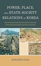 Power, Place, and State-Society Relations in Korea: Neo-Confucian and Geomantic