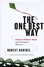 The One Best Way: Frederick Winslow Taylor and the Enigma of Efficienc-ExLibrary