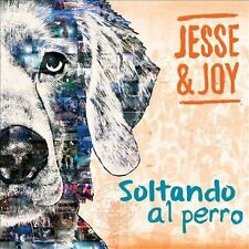 JESSE & JOY-SOLTANDO AL PERRO CD NEW