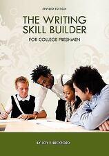 The Writing Skill Builder for College Freshmen/Women by Joy Beckford (2010,...