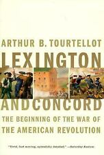 Lexington and Concord: The Beginning of the War of the American Revolution, Arth