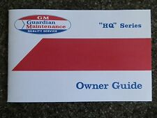 HOLDEN HQ OWNERS GUIDE INCL ''BONUS SWING TAG'' NOT A BROCHURE  100% GUARANTEE.