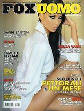 Fox.Delisa Varik,Antonio Cairoli,Davide Santon,Alessandra Sorcinelli,iii
