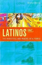 Latinos, Inc.: The Marketing and Making of a People-ExLibrary