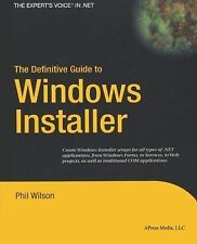 The Definitive Guide to Windows Installer (Expert's Voice in Net)-ExLibrary