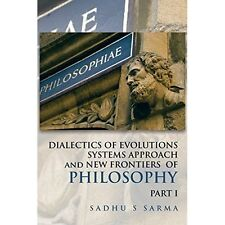 DIALECTICS OF EVOLUTIONS SYSTEMS APPROACH and NEW FRONTIERS OF-ExLibrary
