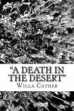 A Death in the Desert by Willa Cather (2013, Paperback)