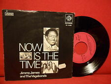 1976 JIMMY JAMES & THE VAGABONDS Now Is The Time 7/45 NMINT PORTUGAL RARE SLEEVE