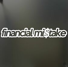 financial mistake sticker funny race WRX JDM hooligan stance Drift 4X4 decal