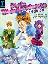 Shojo Wonder Manga Art School: Create Your Own Cool Characters and Costumes