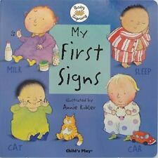 Baby Signing: My First Signs (2005, Board Book)