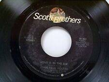 """JOHN PAUL YOUNG """"LOVE IS IN THE AIR / WHERE THE ACTION IS"""" 45"""