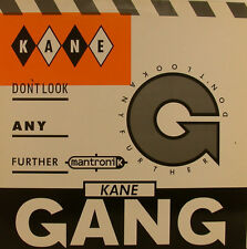 "THE KANE GANG - DON'T LOOK ANY FURTHER MANTRONIK MIX 12"" MAXI SINGLE (j196)"
