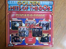 GOLDEN HITS OF THE 60'S :  SUGAR & SPICE  : Vinyl LP. (Excell.Cond)