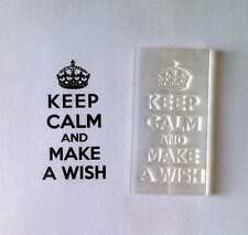 Keep Calm And Make A Wish, Clear Stamp For Handmade Birthday / General Cards