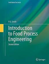 Introduction to Food Process Engineering by P.G. Smith (Hardback, 2011)
