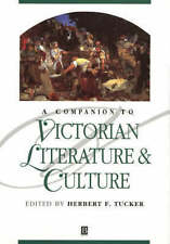 A Companion to Victorian Literature and Culture by John Wiley and Sons Ltd...