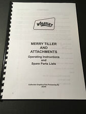 Wolseley Merry Tiller & Attachments - Instructions & Parts Lists - (89 Pages)