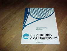 2008 NCAA Division I Tennis Championship Program 1st and 2nd Round