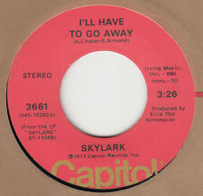 """Skylark NM 45 rpm """"I'll Have To Go Away"""" on Capitol Records"""