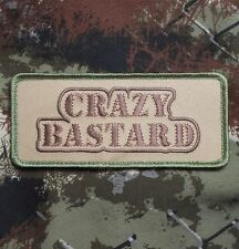 CRAZY BASTARD USA ARMY MORALE ISAF MILITARY TACTICAL BADGE MULTICAM HOOK PATCH