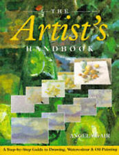 The Artist's Handbook: A Step-by-Step Guide to Drawing, Watercolour and Oil...