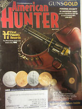 American Hunter Magazine March 2013 Guns & Gold Personal Security in Uncertain T
