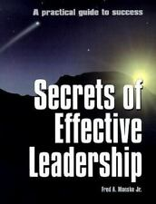 Secrets of Effective Leadership: A Practical Guide to Success