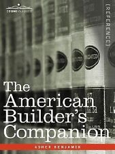 The American Builder's Companion by Asher Benjamin (2007, Paperback)