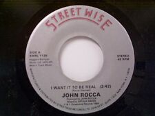 "JOHN ROCCA ""I WANT IT TO BE REAL / ENGLISHMAN IN NEW YORK"" 45 NEAR MINT"