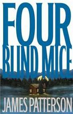 Four Blind Mice (Alex Cross), James Patterson, Good Book