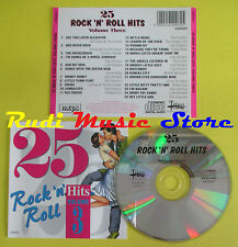 CD 25 ROCK AND ROLL HITS VOLUME 3 compilation BILL HALEY DEL SHANNON CRESTS (C6)