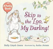 Skip to the Loo, My Darling! A Potty Book-ExLibrary